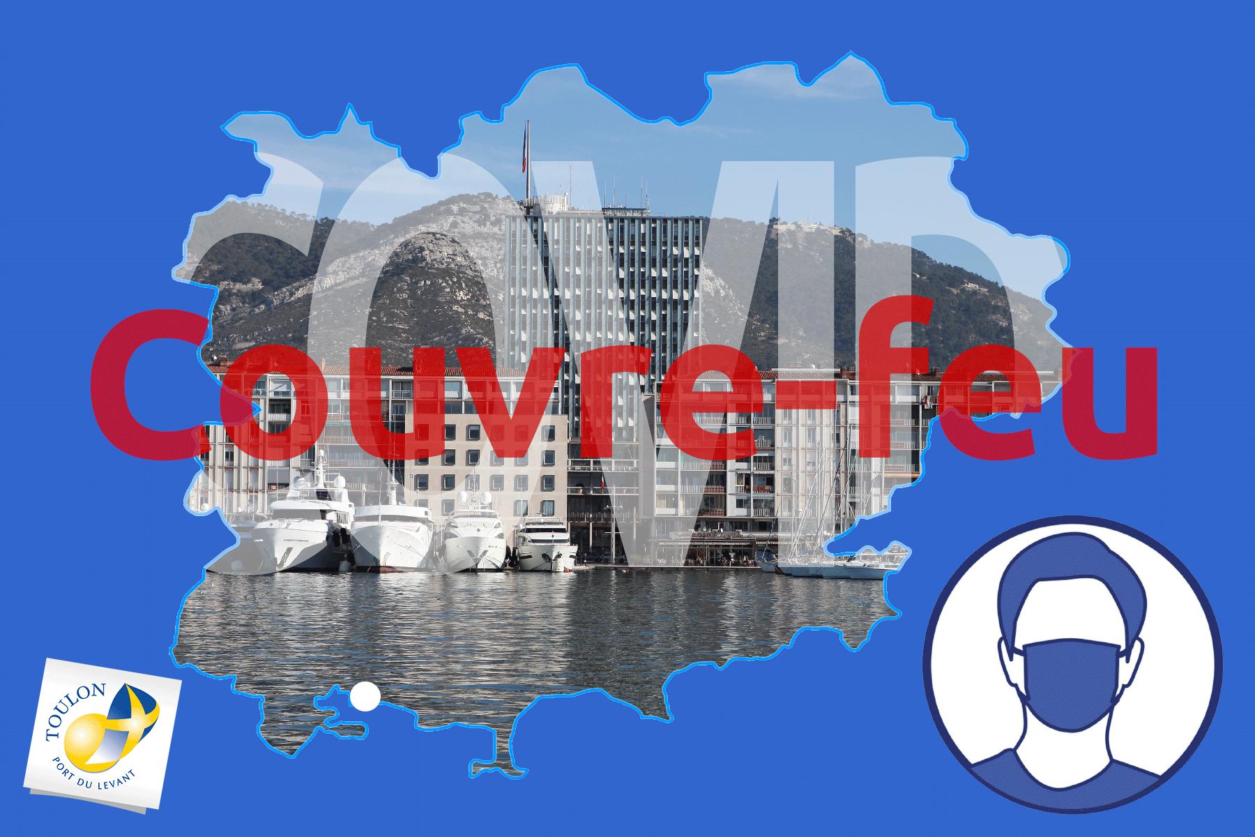 Arrete Prefectoral Couvre Feu Pour Toulon Et Le Var Site Officiel De La Ville De Toulon